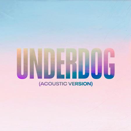 Underdog (Acoustic Version) 專輯封面