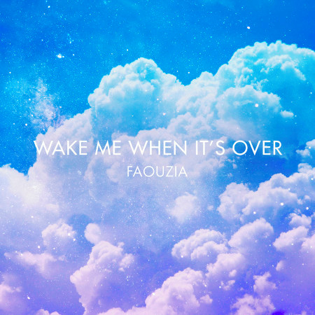 Wake Me When It's Over 專輯封面