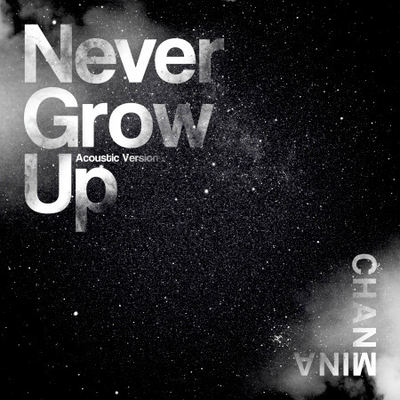 Never Grow Up (Acoustic Version) 專輯封面