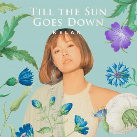 Till the Sun Goes Down 專輯封面