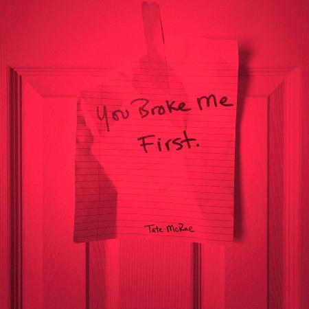 you broke me first 專輯封面