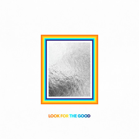 Look For The Good (Single Version) 專輯封面
