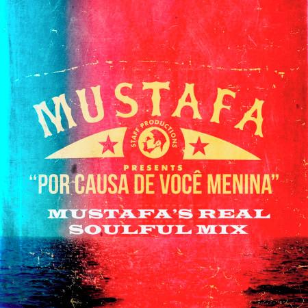 Por Causa de Voce Menina (Mustafa's Real Soulful Mix) 專輯封面