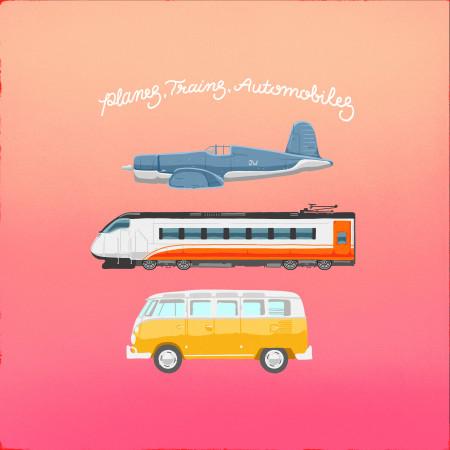 Planes, Trains, Automobiles 專輯封面