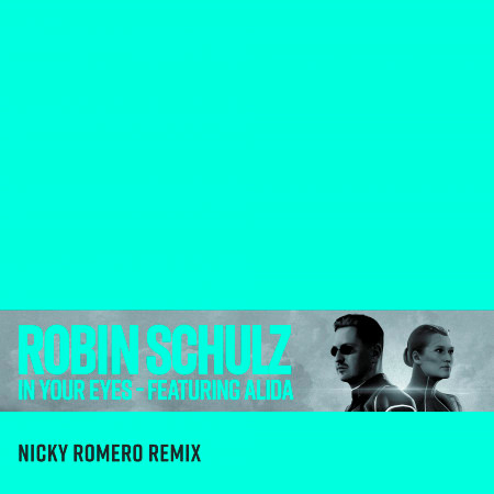 In Your Eyes (feat. Alida) (Nicky Romero Remix) 專輯封面