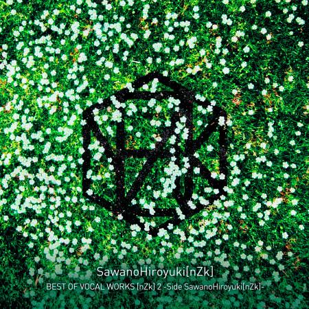 BEST OF VOCAL WORKS [nZk] 2 -Side SawanoHiroyuki[nZk] 專輯封面