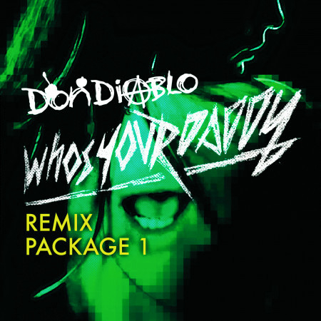 Who's Your Daddy Remix Package 1 專輯封面