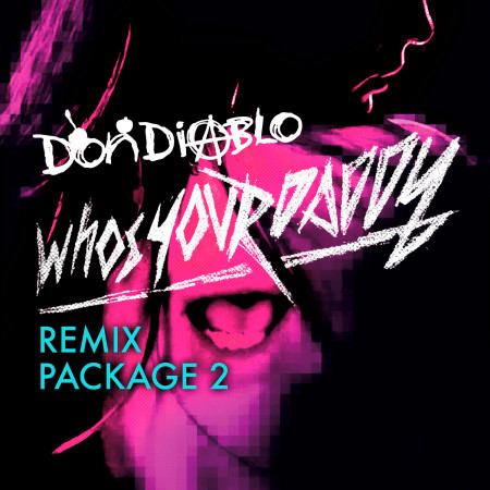 Who's Your Daddy Remix Package 2 專輯封面