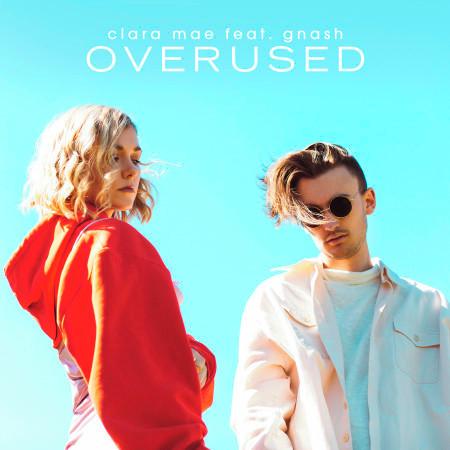 Overused (feat. gnash) 專輯封面