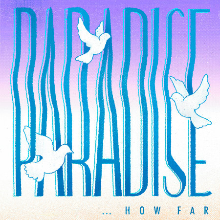 Paradise... How Far? 專輯封面