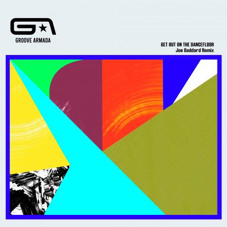 Get Out on the Dancefloor (feat. Nick Littlemore) (Joe Goddard Remix) 專輯封面