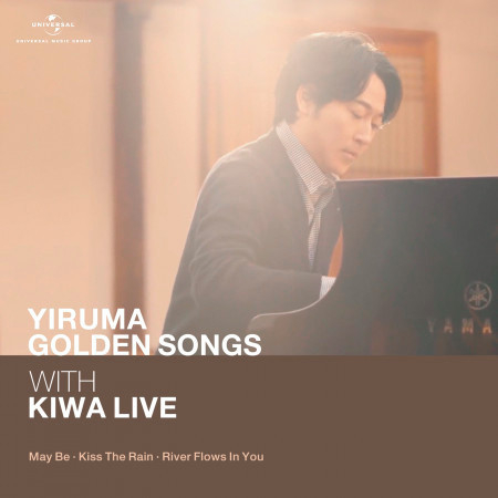 Yiruma Golden Song with KIWA Live (May Be / Kiss The Rain / River Flows In You) 專輯封面
