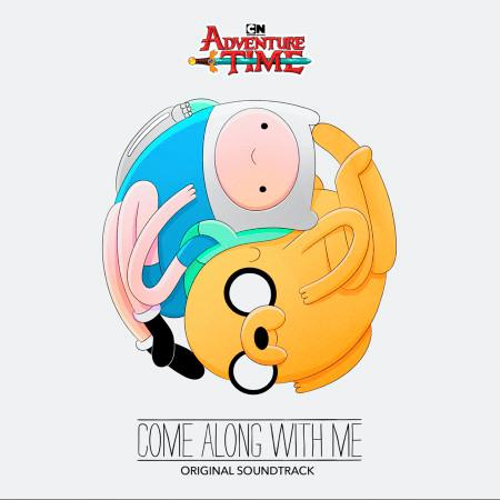 Adventure Time: Come Along with Me (Original Soundtrack) 專輯封面