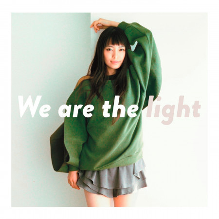 We are the light 專輯封面