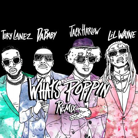 WHATS POPPIN (feat. DaBaby, Tory Lanez & Lil Wayne) (Remix) 專輯封面