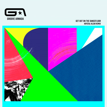 Get Out on the Dancefloor (feat. Nick Littlemore) (Krystal Klear Remix) 專輯封面