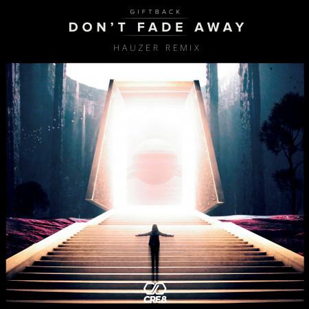 Don't Fade Away (Hauzer Remix) 專輯封面