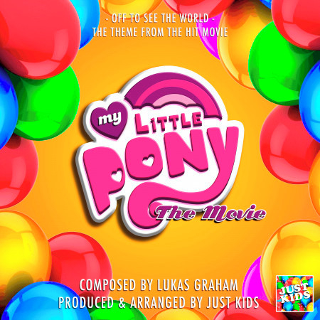 """Off To See The World (From """"My Little Pony The Movie"""") 專輯封面"""