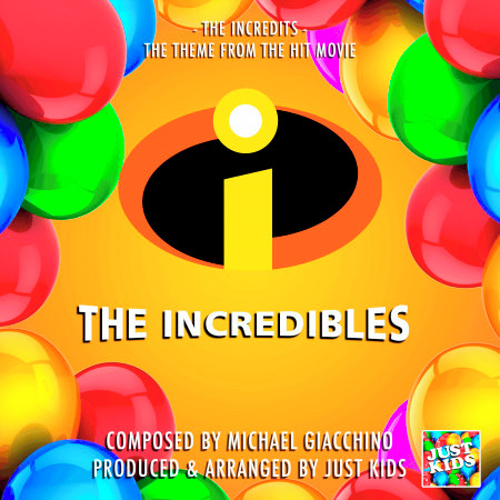 """The Incredits (From """"The Incredibles"""") 專輯封面"""