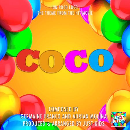 "Un Poco Loco (From ""Coco"") 專輯封面"