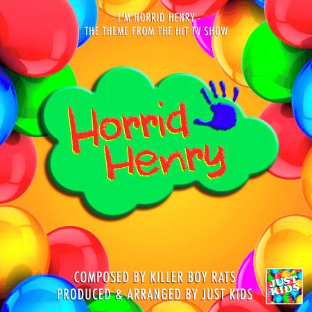 """I'm Horrid Henry (From """"Horrid Henry"""") 專輯封面"""