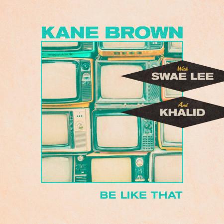 Be Like That (feat. Swae Lee & Khalid) 專輯封面