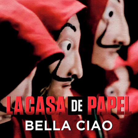 Bella Ciao (Música Original de la Serie la Casa de Papel/ Money Heist) 專輯封面