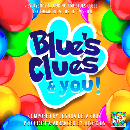 """Everybody's Looking For Blues Clues (From """"Blue's Clues & You!"""") 專輯封面"""