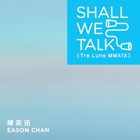 Shall We Talk 專輯封面