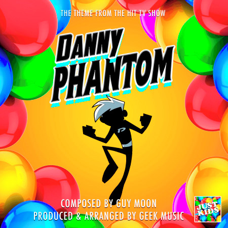 "Danny Phantom (From ""Danny Phantom"") 專輯封面"
