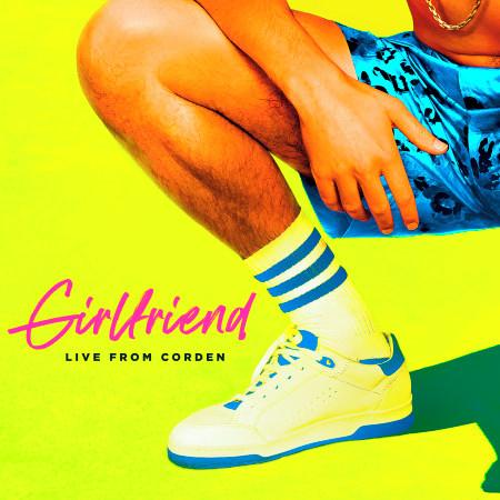 Girlfriend (Live From Corden) 專輯封面