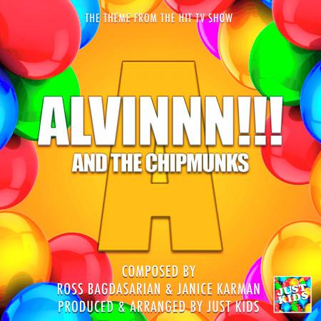"Alvinnn And The Chipmunks Theme (From ""Alvinnn And The Chipmunks"") 專輯封面"