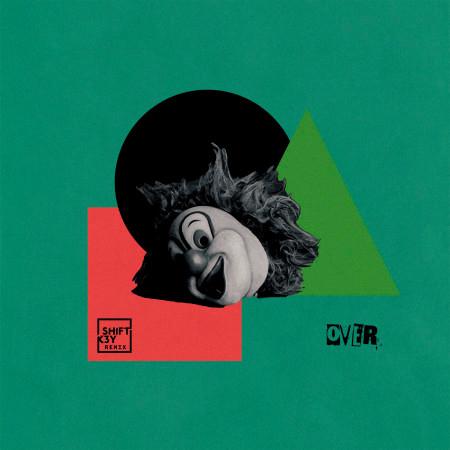 Over (feat. Gabrielle Aplin) [Shift K3y Remix] 專輯封面