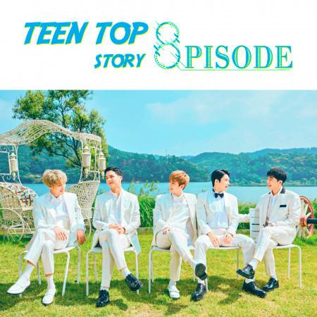 TEEN TOP STORY : 8PISODE 專輯封面