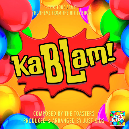 """Two Tone Army (From """"KaBLam"""") 專輯封面"""