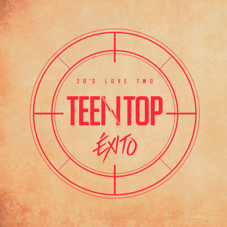 """TEEN TOP 20'S LOVE TWO """"ÉXITO"""" 專輯封面"""