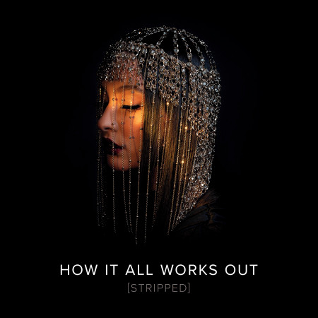 How It All Works Out (Stripped) 專輯封面