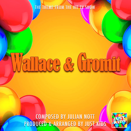 """Wallace And Gromit Main Theme (From """"Wallace And Gromit"""") 專輯封面"""