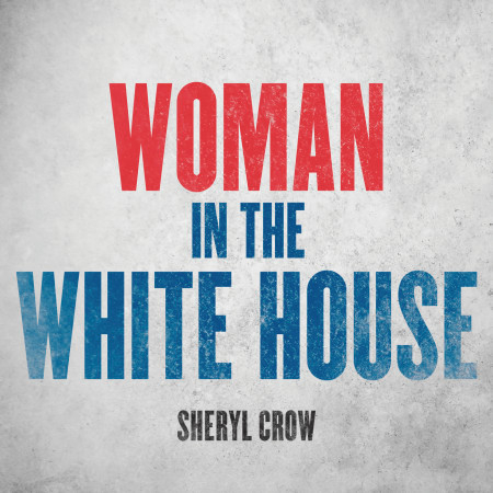 Woman In The White House 專輯封面