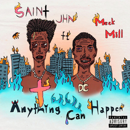 Anything Can Happen (feat. Meek Mill) 專輯封面