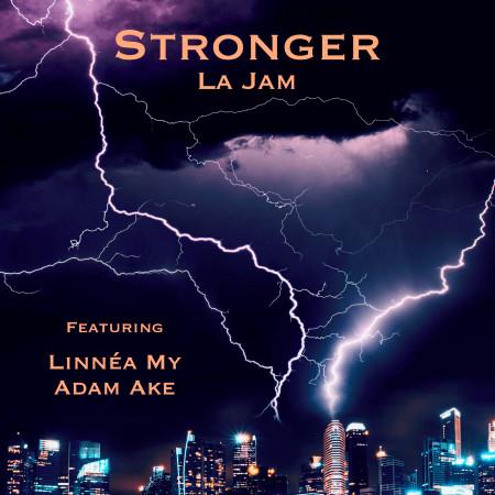 Stronger (feat. Linnéa My, Adam Ake) 專輯封面