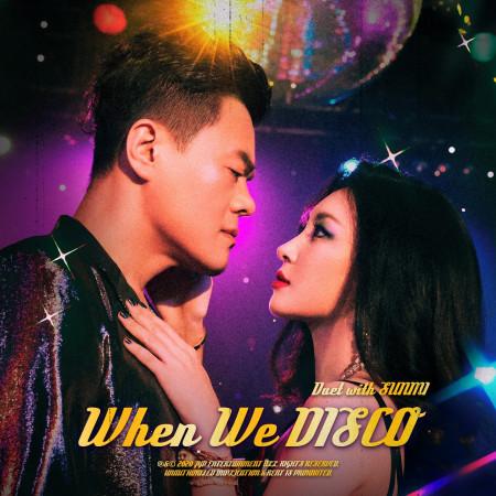 When We Disco (feat. 宣美 SOMI) 專輯封面