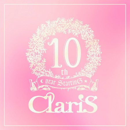 ClariS 10th year StartinG Tower of Persona - #2 Past - 專輯封面