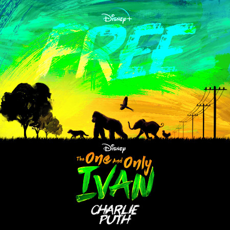 """Free (From Disney's """"The One And Only Ivan"""") 專輯封面"""