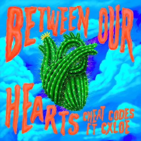 Between Our Hearts (feat. CXLOE) 專輯封面