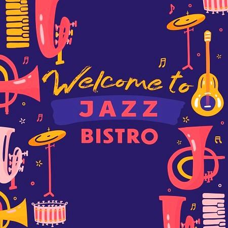 歡迎來到爵士小酒館 (Welcome to Jazz Bistro) 專輯封面