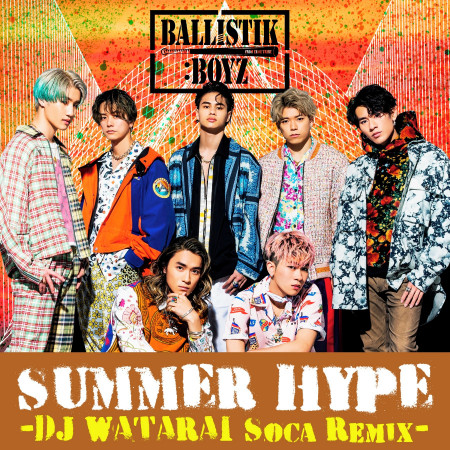 SUMMER HYPE -DJ WATARAI Soca Remix- 專輯封面