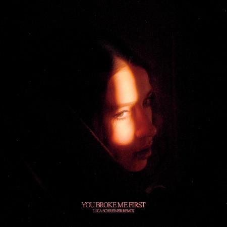 you broke me first (Luca Schreiner Remix) 專輯封面