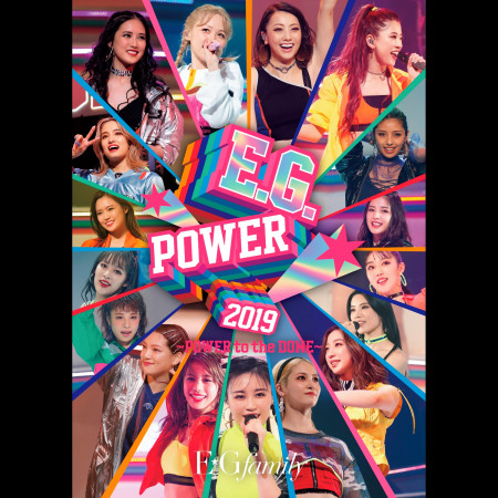 E.G.POWER 2019 ~POWER to the DOME~ at NHK HALL 2019.3.28 專輯封面
