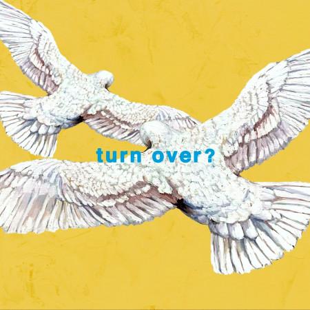 turn over? 專輯封面